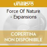 Force of nature-expansions cd cd musicale di Force of nature