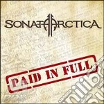 Paid in full cd musicale di Sonata Arctica