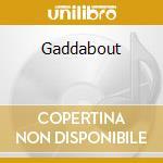 Gaddabout cd musicale di Steve Gadd