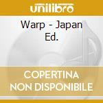 WARP - JAPAN ED. cd musicale di NEW MUSIK