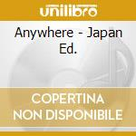 ANYWHERE - JAPAN ED. cd musicale di NEW MUSIK