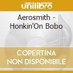 Honkin' on bobo cd musicale