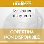 Disclamer ii-jap imp cd musicale di Seether