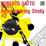 Remembering shelly (vol. 2) cd musicale di Roberto Gatto