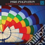 PURE IMAGINATION cd musicale di Roberto Gatto