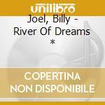 River dreams ltd ed. cd musicale di Billy Joel