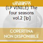(LP VINILE) The four seasons vol.2 [lp] lp vinile di Trio Roma