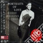 Eddie Higgins - Portraits Of Love cd musicale di Higgins eddie trio