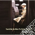 Alexis Cole / One For All - You'd Be So Nice To Come Home To cd musicale di One for Cole alexis