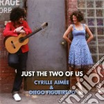Aimee / Figueiredo - Just The Two Of Us cd musicale di Figue Aimee cyrille