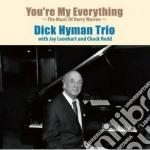 Dick Hyman - You're My Everything cd musicale di Dick Hyman