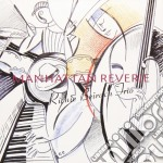 Richie Beirach Trio - Manhattan Reverie cd musicale di Richie Beirach