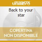 Back to your star cd musicale di Bill Labounty