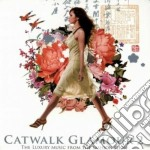 CATWALK GLAMOUR VOL.2                     cd musicale di Artisti Vari