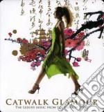 CATWALK GLAMOUR VOL.1                     cd musicale di Artisti Vari