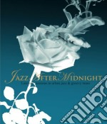 JAZZ AFTER MIDNIGHT cd musicale di Artisti Vari