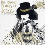 SWEET SOUNDS OF JAZZ VOL.2                cd musicale di Artisti Vari