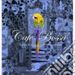 CAFE BOSSA VOL.2                          cd musicale di Artisti Vari