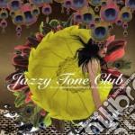 JAZZY TONE CLUB                           cd musicale di Artisti Vari