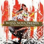 BOSSA NOVA PREMIX                         cd musicale di ARTISTI VARI
