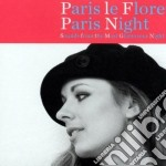 Paris le flore:paris night cd musicale di Artisti Vari