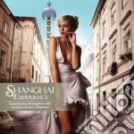 Shanghai experience cd musicale di Artisti Vari