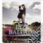 Jazz ballads cd musicale di Artisti Vari