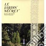 Le jardin secret cd musicale di Artisti Vari