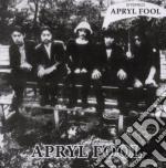 Apryl Fool - Apryl Fool cd musicale di Fool Apryl