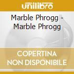 Marble phrogg cd musicale di Phrogg Marble