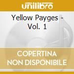 Volume 1 cd musicale di The Yellow payges