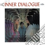 Inner Dialogue - Inner Dialogue cd musicale di The Inner dialogue