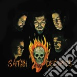 Satan And Deciples - Satan And Deciples cd musicale di Satan & deciples