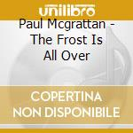 The frost is all over cd musicale