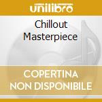 CHILLOUT MASTERPIECE cd musicale di ALLSTATE 51