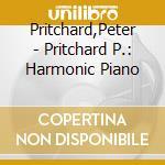 Harmonic piano cd musicale di Peter Pritchard
