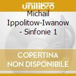 SINFONIA N.1 OP.46, FRAMMENTI TURCHI OP. cd musicale di Ivanov Ippolitov