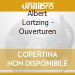 OUVERTURES cd musicale di Albert Lortzing