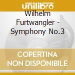 Sinfonia n.3 (4 movimenti: versione comp cd musicale di Furtwangler