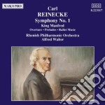 Reinecke Carl - Sinfonia N.1 Op.79, King Manfred Op.93  - Walter Alfred Dir  /rhenish Philharmonic Orchestra, Franc Muller Vl Solo cd musicale di Carl Reinecke