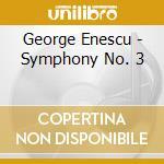 Sinfonia n.3 op.21, sinfonia da camera o cd musicale di Enescu