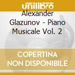MUSICA X PF VOL.2: VALSE DE SALON OP.43, cd musicale di Glazunov alexander k