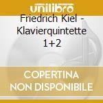 QUINTETTO X PF N.1 OP.75, N.2 OP.76 cd musicale di KIEL