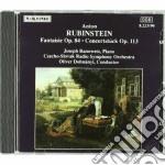 Rubinstein Anton - Fantasia Op.84, Concertstuck Op.113 cd musicale di Anton Rubinstein