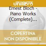 OPERA INTEGRALE X PF VOL.1: POEMI DEL MA cd musicale di Ernest Bloch