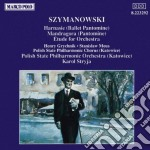 Szymanowski Karol - Harnasie, Balletto Pantomima Op.55, Mandragora, Pantomima Op.43, Studio X Ochest /h.grychnik & S.meus Ten,coro E Orchestra Filarmo cd musicale di Karol Szymanowski
