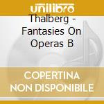 Fantasie su opere di donizetti: op.44, 5 cd musicale di Thalberg