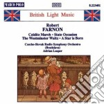 Farnon Robert - Colditz March, State Occasion, Westminster Waltz, A Star Is Born cd musicale di Robert Farnon