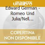NELL GWYN, GIPSY SUITE, HENRY VIII, ROME cd musicale di Edward German