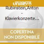 CONCERTO X PF N.1 OP.25, N.2 OP.35 cd musicale di Anton Rubinstein
